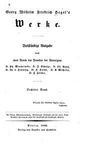 Georg Wilhelm Friedrich Hegel's Encyclopädie der philosophischen Wissenschaften im Grundrisse: Bd. Die Logik
