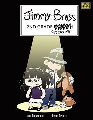 Jimmy Brass - 2nd Grade Detective