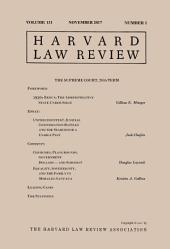Harvard Law Review: Volume 131, Number 1 - November 2017