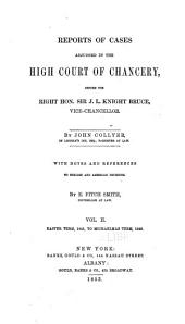 Reports of Cases Decided in the High Court of Chancery: With Notes and References to Both English and American Decisions, Volume 35