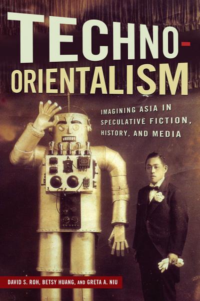 Download Techno Orientalism Book