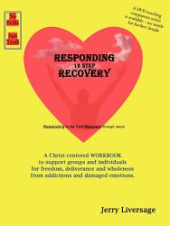Responding 12 Step Recovery Book PDF