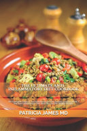 The Ultimate Anti-Inflammatory Diet Cookbook