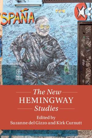 The New Hemingway Studies