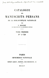 Catalogue des manuscrits persans: Volumes 1 à 2
