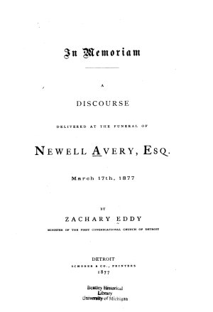 In Memoriam  A Discourse Delivered at the Funeral of Newell Avery  Esq   March 17th  1877