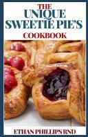 The Unique Sweetie Pie's Cookbook