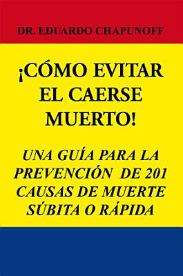 C  MO EVITAR EL CAERSE MUERTO