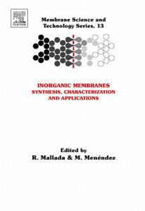 Inorganic Membranes  Synthesis  Characterization and Applications