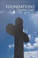 Foundations of the Christian Faith PDF