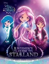 Star Darlings: A Wisher's Guide to Starland