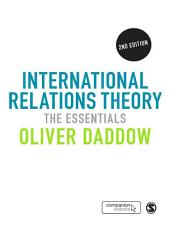 International Relations Theory: The Essentials, Edition 2