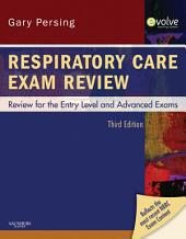 Respiratory Care Exam Review - E-Book: Review for the Entry Level and Advanced Exams, Edition 3