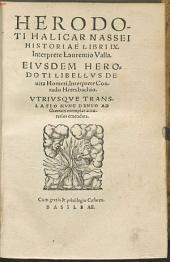 Herodoti Halicarnassei[i] Historiae Libri IX..: Eivsdem Herodoti Libellvs De uita Homeri