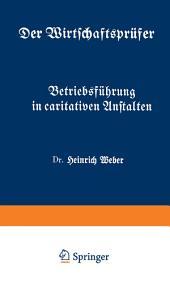 Betriebsführung in caritativen Anstalten: Fünftes Heft
