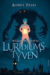 William Wenton 1 – William Wenton & Luridiumstyven