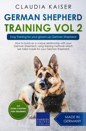 German Shepherd Training Vol 2