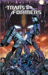 Transformers: Dark Cybertron, Vol. 2