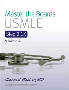 Master the Boards USMLE Step 2 CK 6th Ed