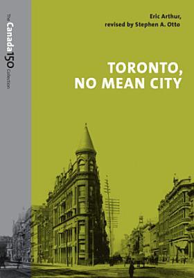 Toronto  No Mean City