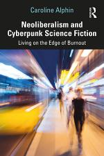 Neoliberalism and Cyberpunk Science Fiction
