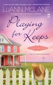 Playing for Keeps: A Cricket Creek Novel