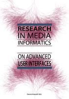 Research in Media Informatics on Advanced User Interfaces PDF