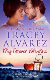 My Forever Valentine: (Due South Book 5: New Zealand Happy-Ever-After Romance)