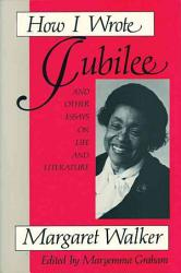 How I Wrote Jubilee and Other Essays on Life and Literature PDF
