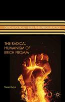 The Radical Humanism of Erich Fromm PDF
