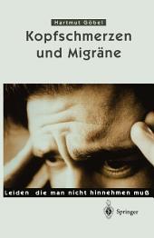 Kopfschmerzen und Migräne: Leiden, die man nicht hinnehmen muß, Ausgabe 2