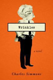 Wrinkles: A Novel