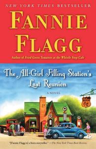 The All Girl Filling Station s Last Reunion Book
