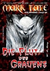 TEUFELSJÄGER 065: Die Flut des Grauens: Das Finale von vier Teilen mit Vulcanos, dem Gott des Feuers!