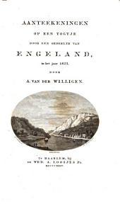 Aanteekeningen op een togtje door een gedeelte van Engeland, in het jaar 1823