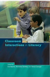 Classroom Interactions in Literacy Book
