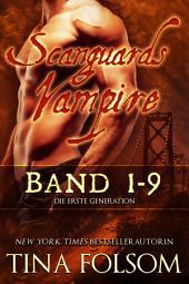 Scanguards Vampire - Die erste Generation (Sammelband 1 - 9)