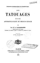 Les tatouages: étude anthropologique et médico-légale