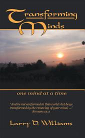 Transforming Minds: One Mind at a Time
