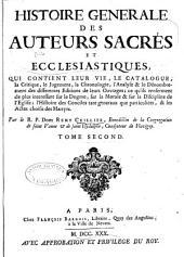 Histoire générale des auteurs sacrés et ecclesiastiques: Volume2