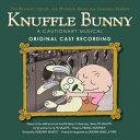 Knuffle Bunny  A Cautionary Musical Original Cast Recording PDF