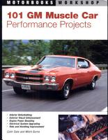 101 GM Muscle Car Performance Projects PDF