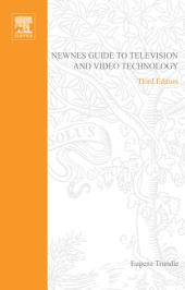 Newnes Guide to Television and Video Technology: Edition 3