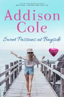 Sweet Passions at Bayside PDF