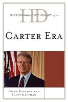 Historical Dictionary of the Carter Era PDF