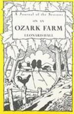 A Journal of the Seasons on an Ozark Farm