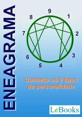 Eneagrama- Conheça os 9 tipos de personalidade
