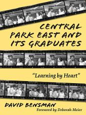 "Central Park East and Its Graduates: ""Learning by Heart"""