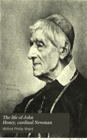 The Life of John Henry, Cardinal Newman