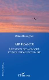 Air France: Mutation économique et évolution statutaire